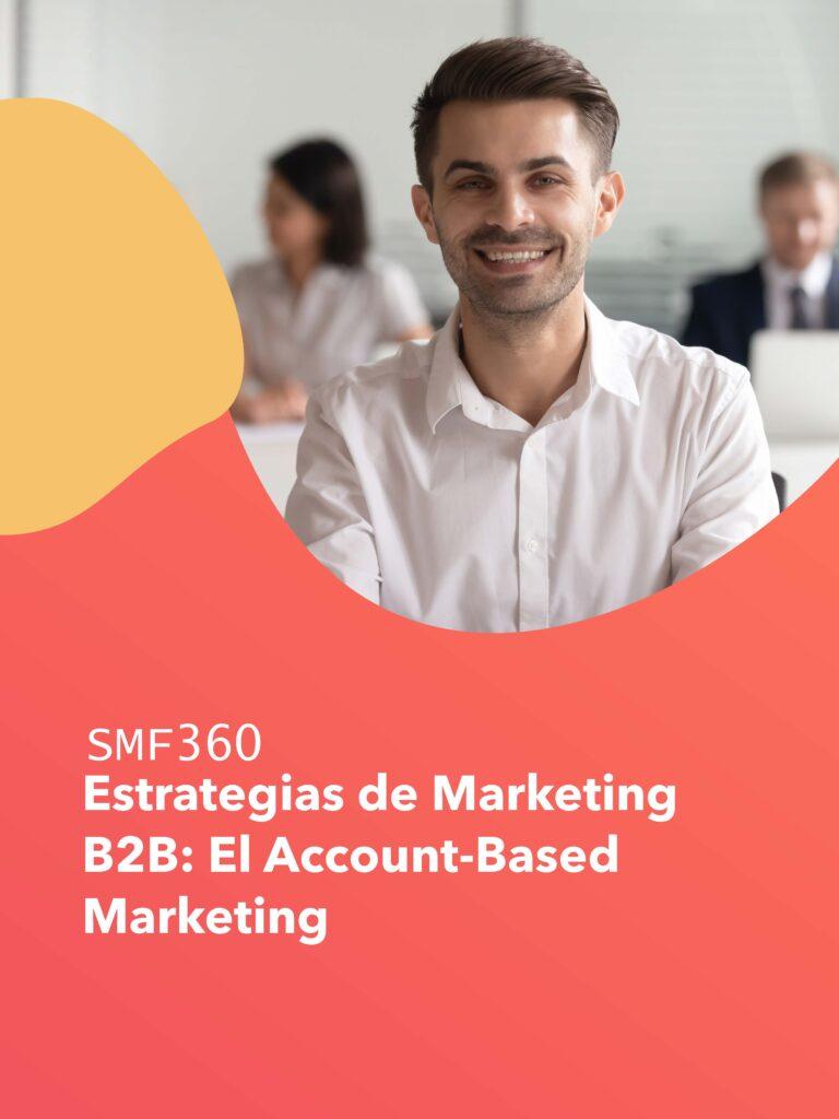 Pages from Account Based Marketing para Empresas B2B.pdf - SMF360 Ingenio Futuro
